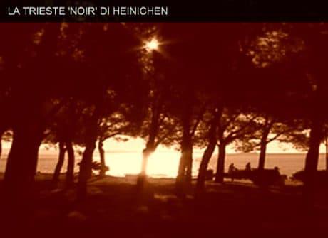 La Trieste 'Noir' di Heinichen
